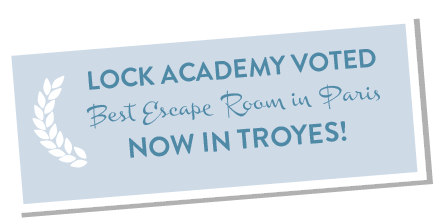 Lock Academy - Best escape room Troyes